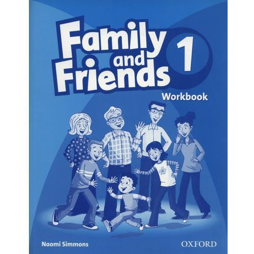 Family and Friends 1 Workbook, Naomi Simmons