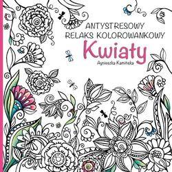 Olesiejuk Kwiaty. antystresowy relaks kolorowankowy
