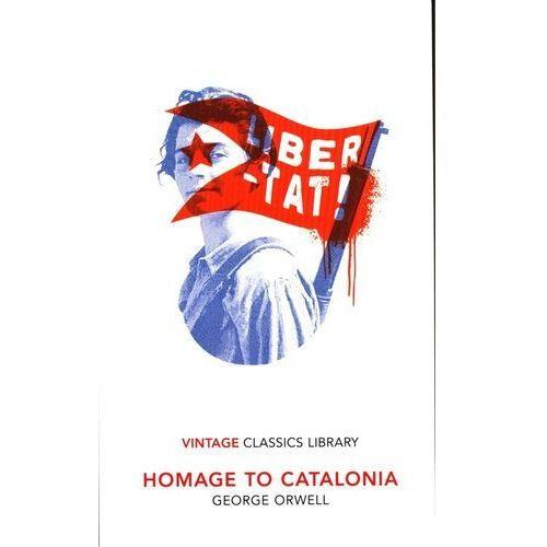 Homage to Catalonia - Orwell George - książka, George Orwell