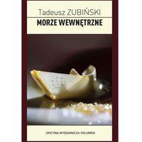 Morze wewnętrzne - Tadeusz Zubiński, VOLUMEN