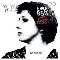 Polish Jazz: Be A Man, 2564648850