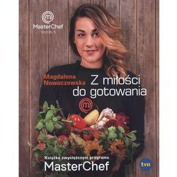 Kuchnia, przepisy kulinarne  Magdalena Nowaczewska