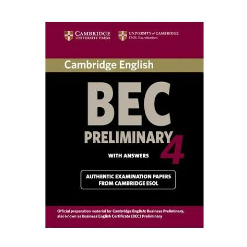 Cambridge BEC Preliminary 4 Książka Ucznia z Odpowiedziami (152 str.)