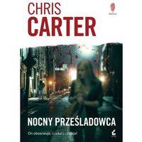 Nocny prześladowca - Chris Carter (2017)