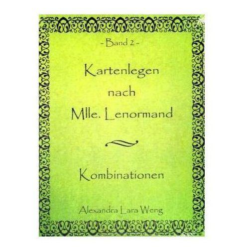 Kartenlegen nach Mlle. Lenormand. Bd.2