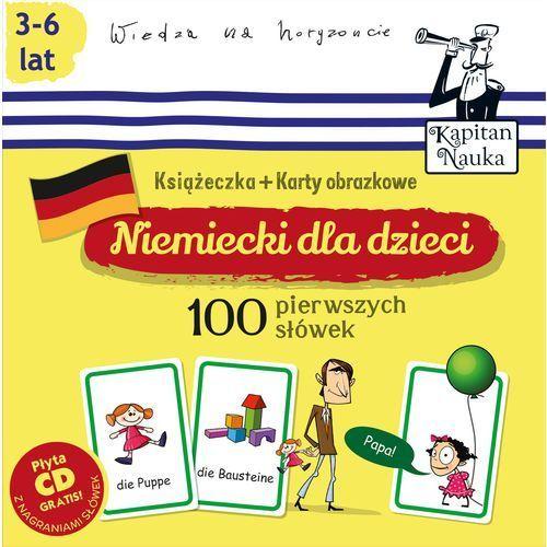 Kapitan Nauka. Niemiecki dla dzieci. 100 pierwszych słówek. Książeczka + karty obrazkowe + CD (2016)
