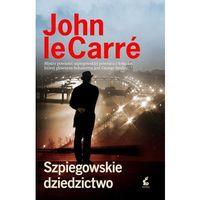 SZPIEGOWSKIE DZIEDZICTWO - John Le Carre DARMOWA DOSTAWA KIOSK RUCHU (2018)