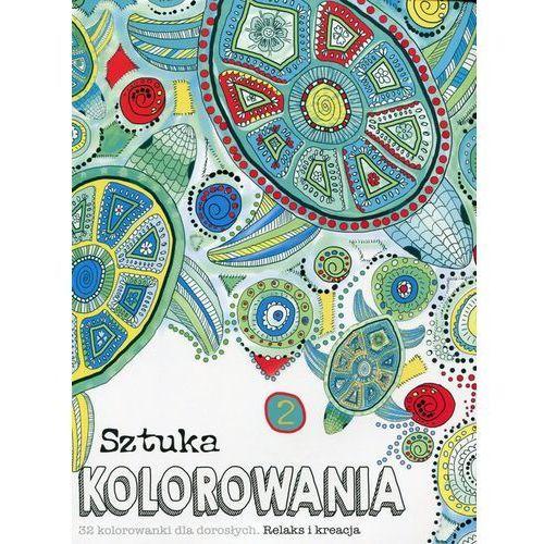 Sztuka kolorowania 2 - Wydawnictwo Olesiejuk (9788327439789)