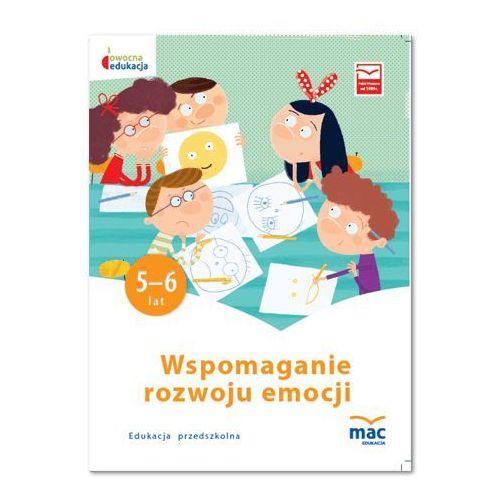 Owocna edukacja SP Wspomaganie rozwoju emocji KP - Praca zbiorowa (9788365463517)