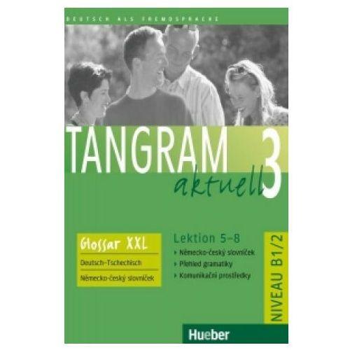 Tangram Aktuell 3, Lektion 5 - 8:: Glossar Xxl Deutsch - Tschechisch, oprawa miękka