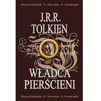Władca Pierścieni. Trylogia: Drużyna Pierścienia, Dwie wieże, Powrót króla, J. R. R. Tolkien