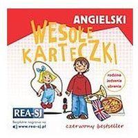Angielski. Wesołe karteczki rodzina jedzenie ubrania - Praca zbiorowa, Wydawnictwo Rea