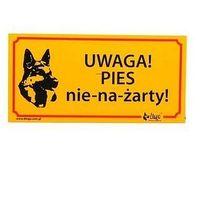 """Dingo Tabliczka ostrzegawcza """"Uwaga! Pies nie-na-żarty!"""" (5904760172296)"""