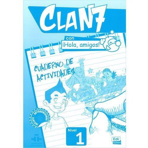 Clan 7 con Hola amigos 1 ćwiczenia, oprawa miękka