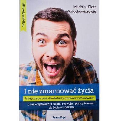 Hobby i poradniki Wołochowiczowie Mariola i Piotr