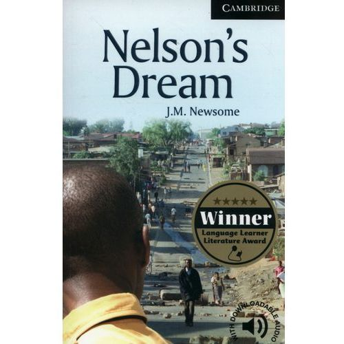 Cambridge English Readers: Nelsons Dream Level 6 Advanced, oprawa miękka