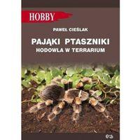 Egros Pająki ptaszniki w terrarium (9788363957896)