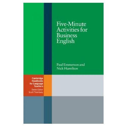Five-Minute Activities For Business English. Cambridge Handbooks For Language Teachers (126 str.)