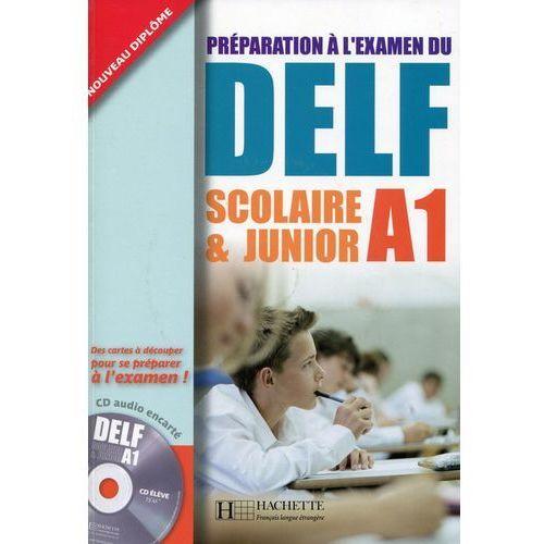 DELF Scolaire & Junior A1, podręcznik + CD, oprawa broszurowa