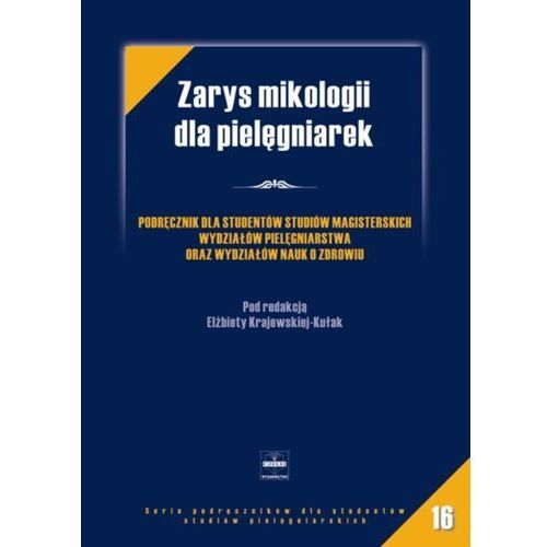 Zarys mikologii dla pielęgniarek (220 str.)