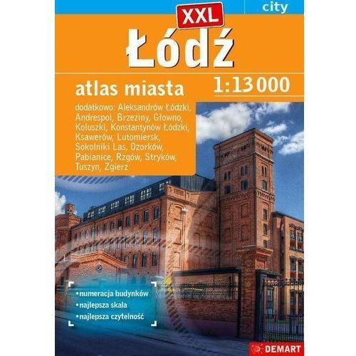 Łódź XXL atlas miasta i okolic 1:16 000 - Praca zbiorowa, Demart