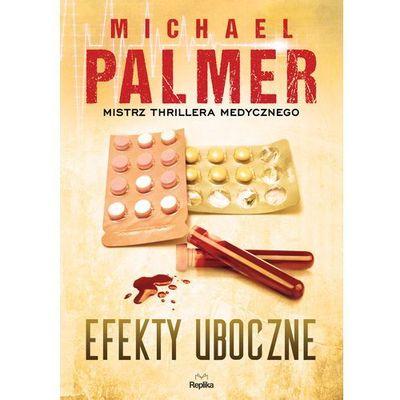 EFEKTY UBOCZNE - Michael Palmer, oprawa miękka