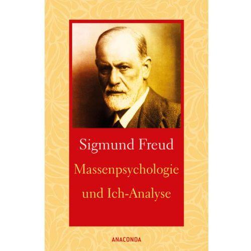 Massenpsychologie und Ich-Analyse Freud, Sigmund (9783730604540)