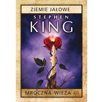 Mroczna Wieża 3. Ziemie jałowe w.2015, Stephen King