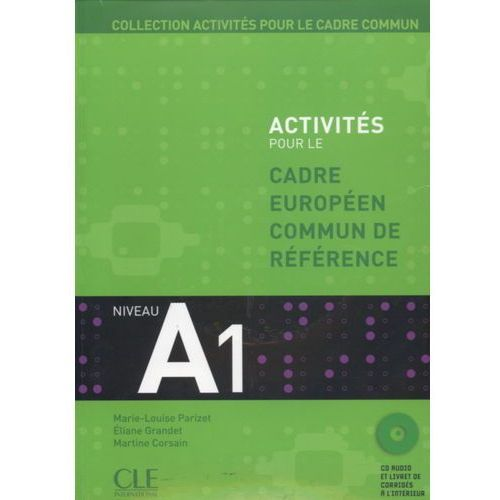 Activites pour le cadre commun A1 + Cd (128 str.)