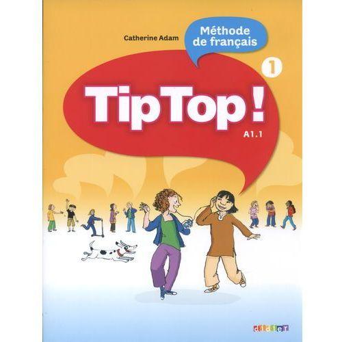Tip Top 1 A1/1 podręcznik, Catherine Adam