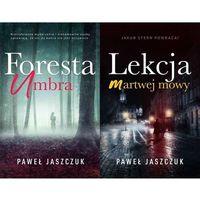 Foresta Umbra / Lekcja martwej mowy - Paweł Jaszczuk, Szara Godzina