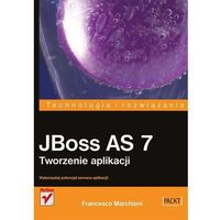 JBoss AS 7. Tworzenie aplikacji, Francesco Marchioni