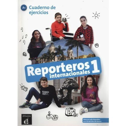 Reporteros internacionales 1 Cuaderno de ejercicios, praca zbiorowa