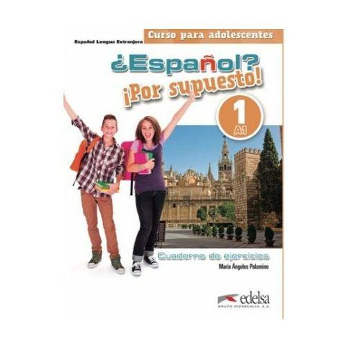 Espanol por supuesto 1-A1 ćwiczenia (2017)