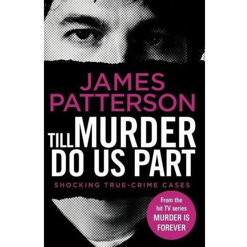 Till Murder Do Us Part - Patterson James - książka, James Patterson