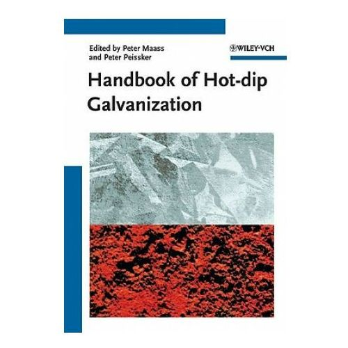 Handbook of Hot-Dip Galvanization, Bardal Stan