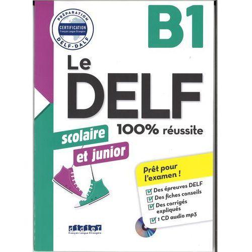 DELF 100% reussite B1 scolaire et junior +CD - Girardeau Bruno, Rabin Marie, Didier