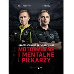 Biografie i wspomnienia  Dawid Piątkowski, Leszek Dyja