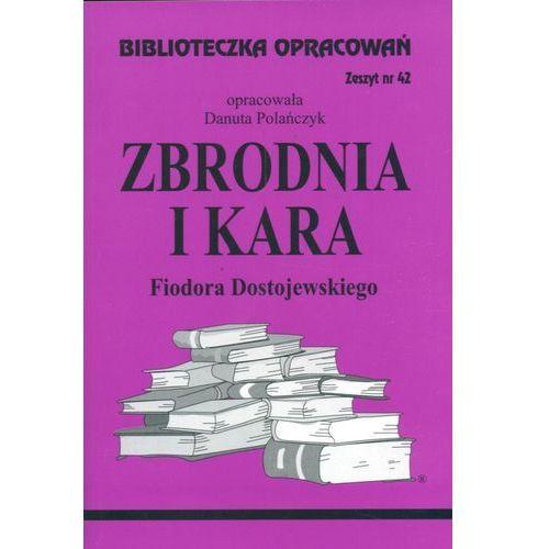 Biblioteczka opracowań zeszyt nr 42 - Zbrodnia i Kara, BIBLIOTEKA WYSYLKOWA