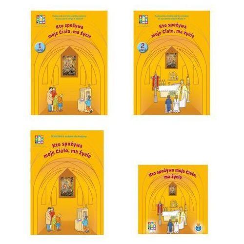 Kto spożywa moje ciało ma życie Religia 3 Podręcznik Część 1/2 Domownik z płytą CD - Szewczyk Robert Rafał, Frączak Aneta, Kwiatkowska Danuta (9788364244407)
