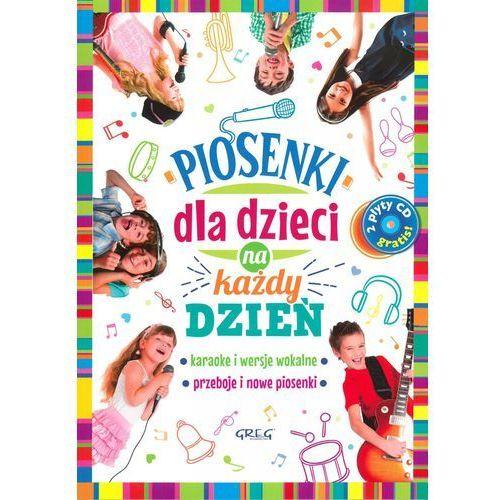 Piosenki dla dzieci na każdy dzień. Darmowy odbiór w niemal 100 księgarniach!, Greg