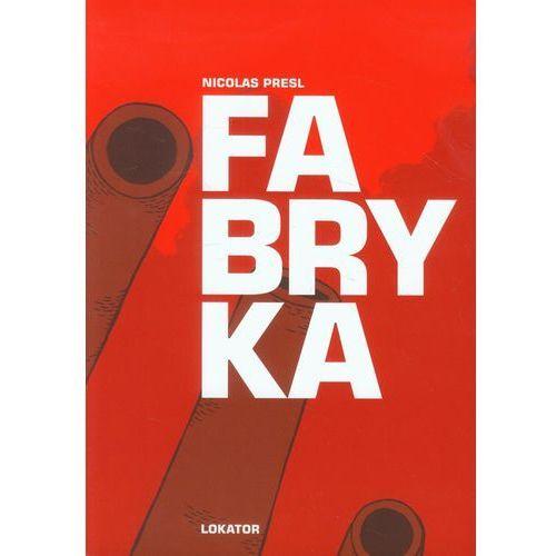 Fabryka. (2013)