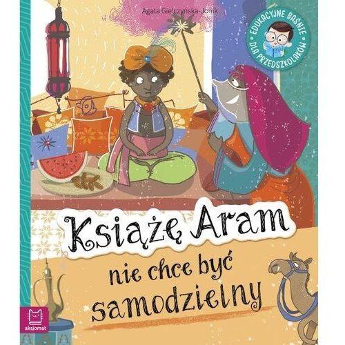 Edukacyjne baśnie. Książę Aram nie chce być... (24 str.)