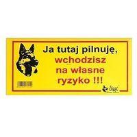 """Dingo tabliczka ostrzegawcza """"ja tutaj pilnuję, wchodzisz na własne ryzyko"""" (5904760172210)"""