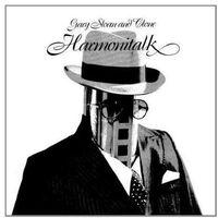 Harmonitalk - Sloan, Gary And Clone (Płyta CD)
