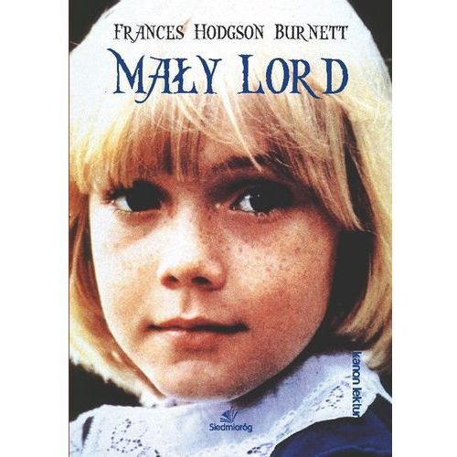 Mały Lord - Frances Hodgson Burnett (160 str.)