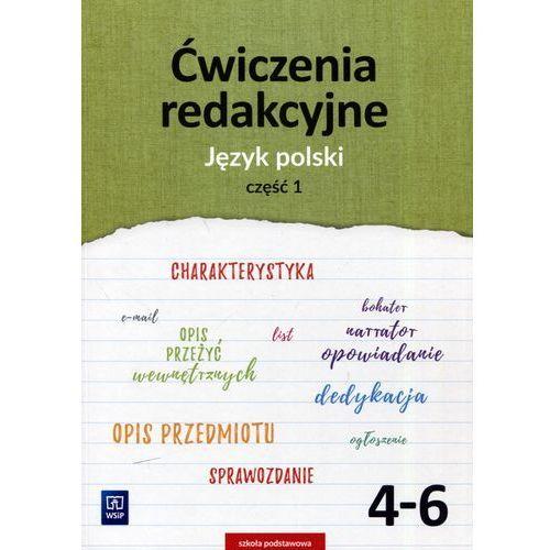 Język polski SP kl.4-6 ćwiczenia redakcyjne cz.1 / podręcznik dotacyjny, oprawa miękka