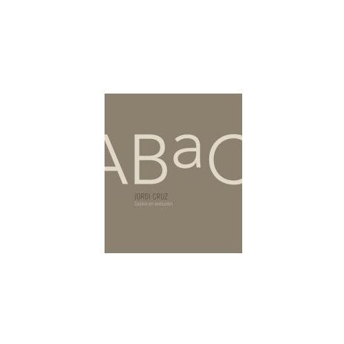 Abac. Cocina En Evolución / Abac. a Kitchen in Evolution
