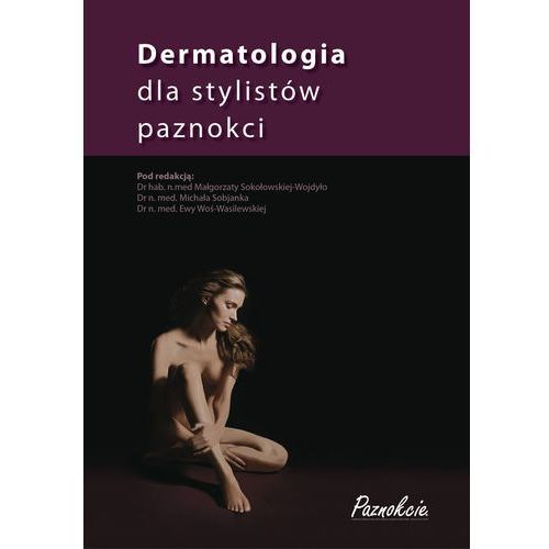 Dermatologia dla stylistów paznokci