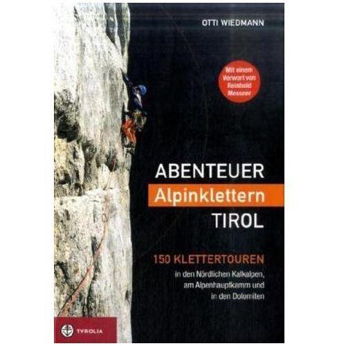 Abenteuer Alpinklettern Tirol Wiedmann, Otti (9783702229870)